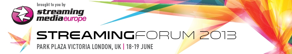 Streaming Forum 2013